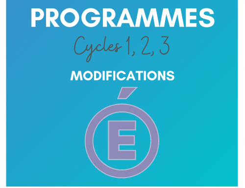 Programmes cycles 1, 2, 3 : Modifications