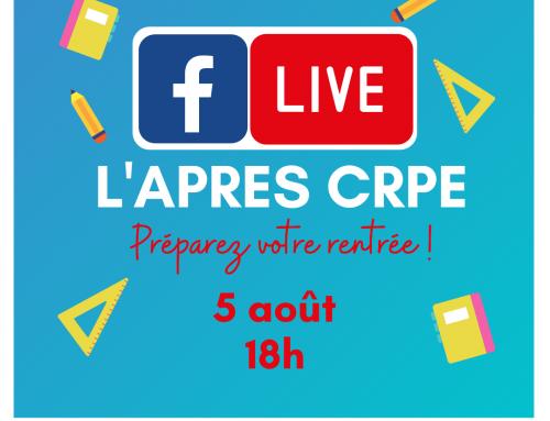 Facebook live du 5 août sur l'après CRPE
